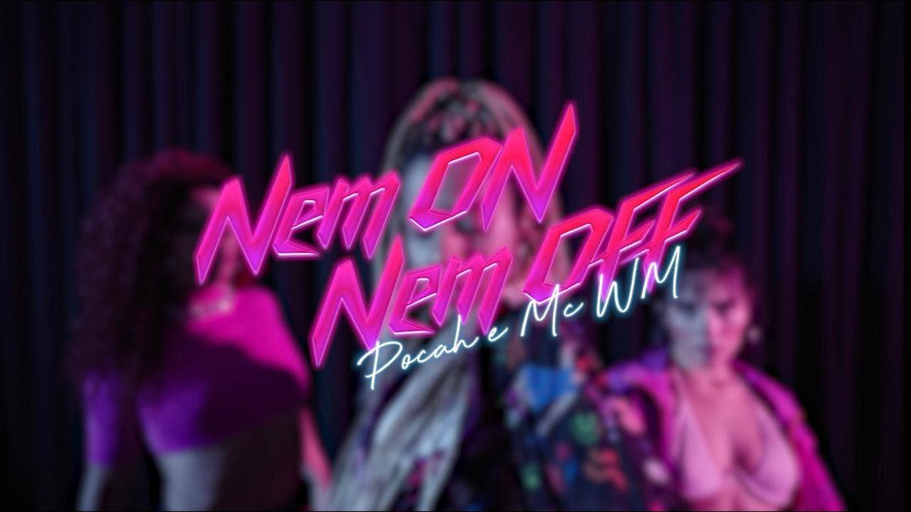 POCAH E MC WM - NEM ON NEM OFF (Coreografia)