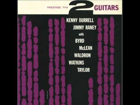 Kenny Burrell Quartet - I'll Close My Eyes