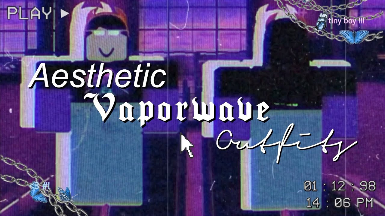 Aesthetic Vaporwave Roblox Outfits For Girls Youtube