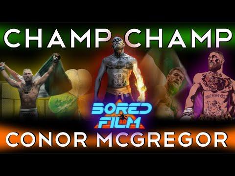 Conor McGregor - The Champ Champ (An Original Bored Film Documentary)