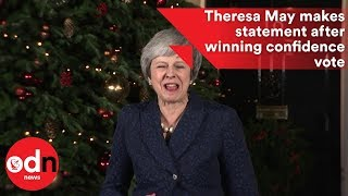 Theresa May makes a statement after winning confidence vote by a majority of 83