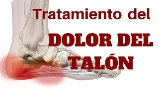 TRATAMIENTO DEL DOLOR DEL TALÓN