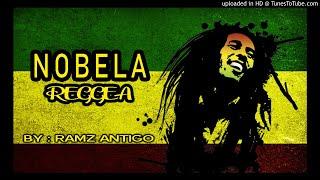 Ramz Antigo - Nobela ( Reggae Remix)