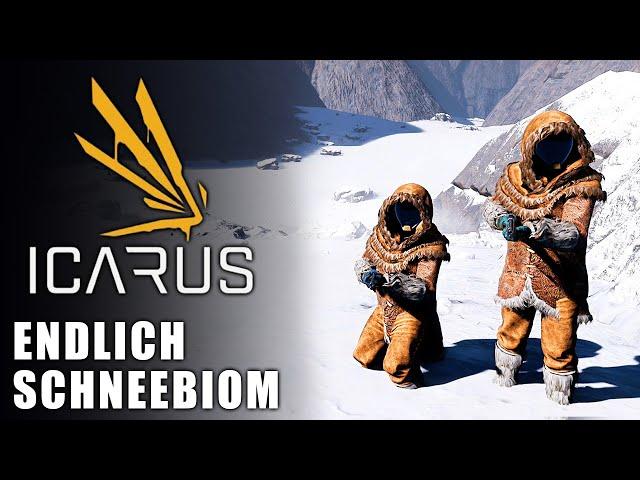 Icarus 🌿 Endlich Schneebiom #05 [Lets Play   Gameplay Deutsch   Beta 3]