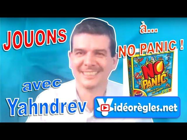 Jouons à... NO PANIC ! (+Jeu Surprise)  avec Yahndrev (Ep.5)