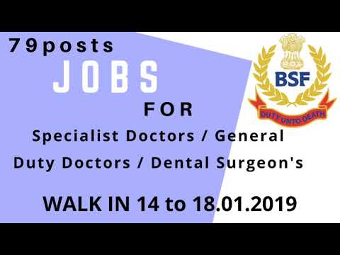 Recruitment of Doctors, Dental Surgeon in BSF