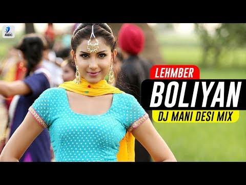 Boliyan (2018 Desi Remix) | Lehmber | DJ Mani | Punjabi Song Remix