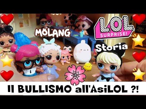 LOL SURPRISE e MOLANG: BULLISMO all'asiLOL?! Storia by Lara e Babou