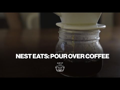 NEST EATS: Pour-Over Coffee
