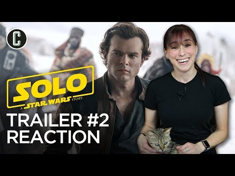 solo:-a-star-wars-story-trailer-#2-reaction-&-review