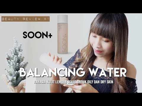 BEAUTY REVIEW #1 - SOON+ BALANCING WATER - YouTube