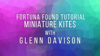 Miniature Kites with Glenn Davison