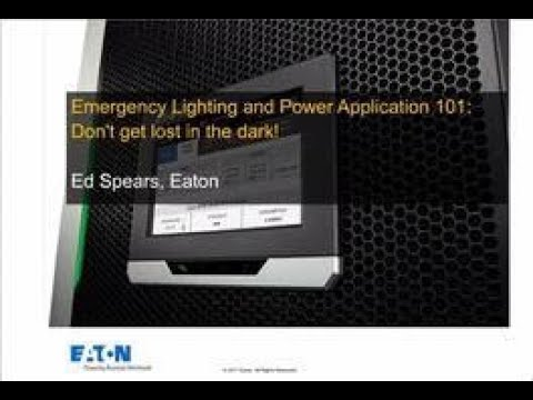 Emergency lighting and power application 101 Don't get lost in the dark