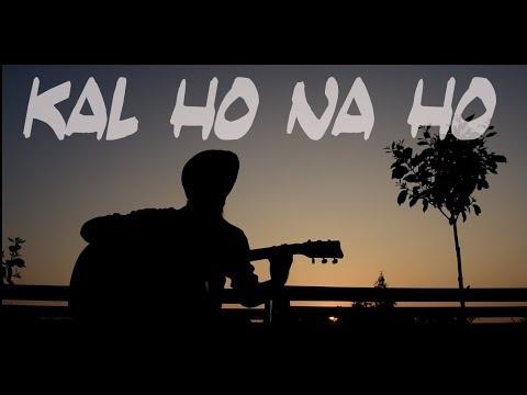 Kal Ho Na Ho - Sonu Nigam (fingerstyle Guitar Cover By Muninder)