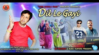 New Non Stop Pahari Nati 2018 | Dil Le Gayi By Pradeep Sharma | Music HunterZ