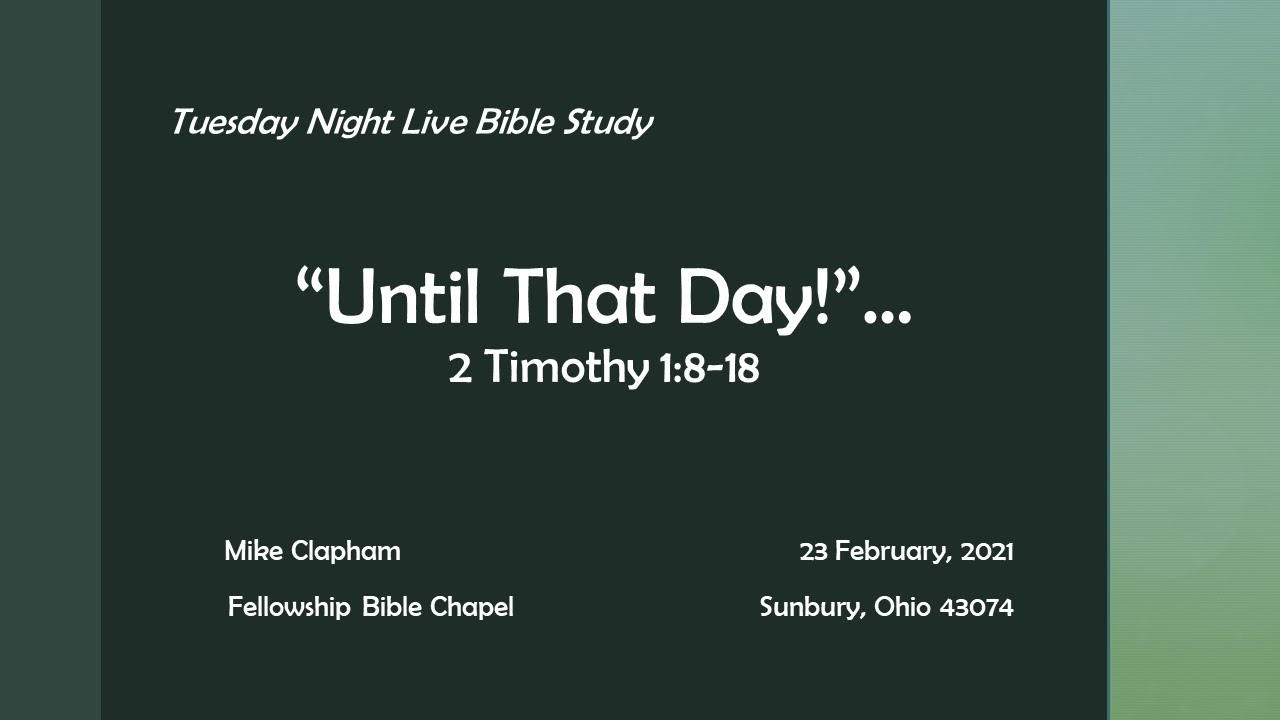 """2021 02 23 Mike Clapham - Tuesday Night Live """"Until That Day"""""""