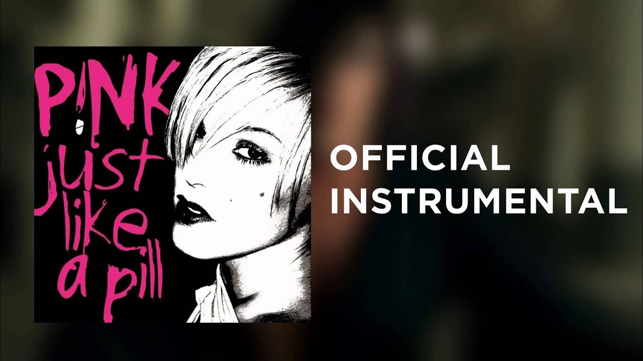 pnk-just-like-a-pill-official-instrumental-wa-kin