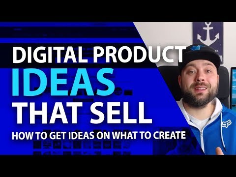DIGITAL PRODUCT IDEAS THAT SELL - Finding Good Ideas