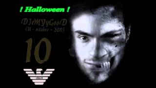 DJeMTyGooD@Halloween&Techno Nº 10 ( 31 octubre - 2011)