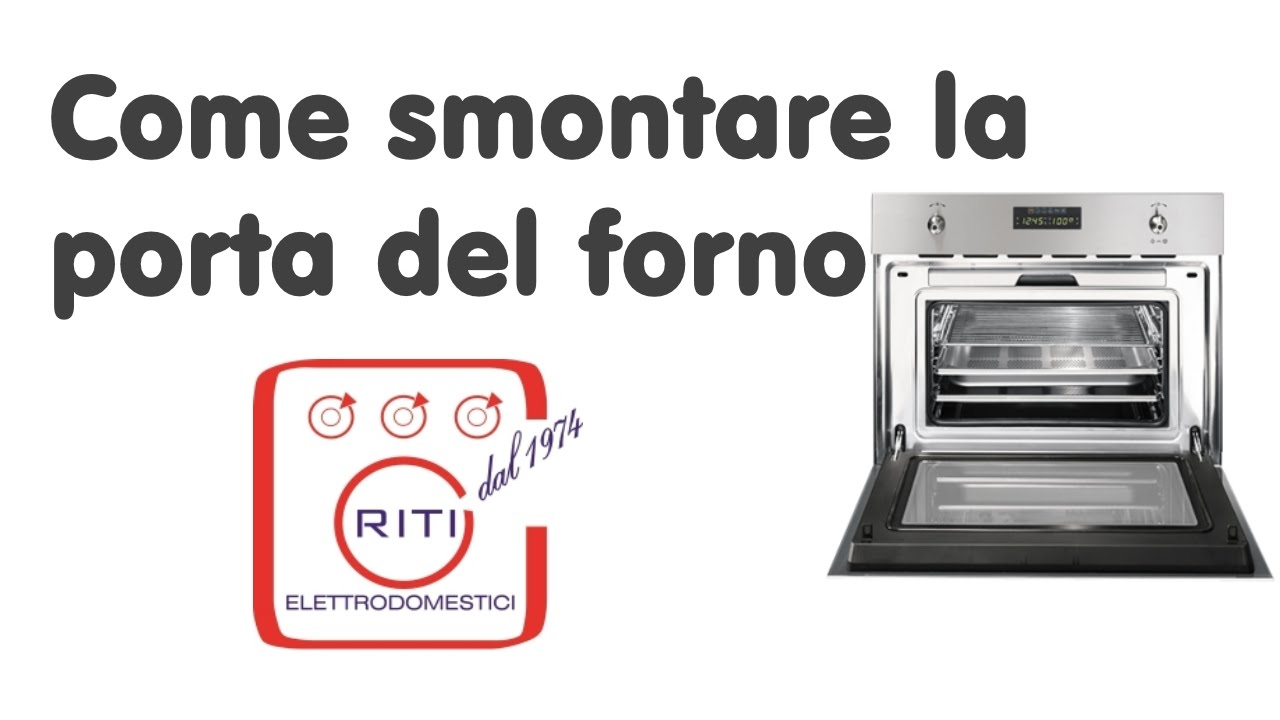 Come smontare la porta del forno - YouTube