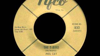 Phil Cay and the Chantels - The T-Bird