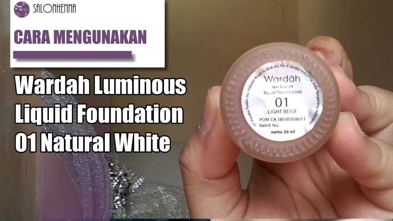ULASAN PRODUK : Wardah Foundation Natural White - YouTube