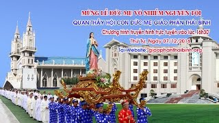 Mừng Lễ  Đức Mẹ Vô Nhiễm Nguyên Tội - Quan Thầy Hội Con Đức Mẹ GP. Thái Bình