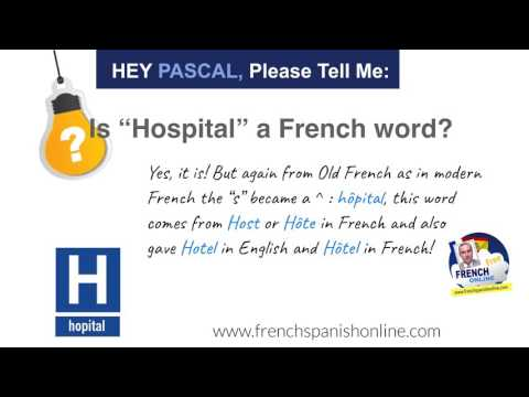 Is Hospital a French word?