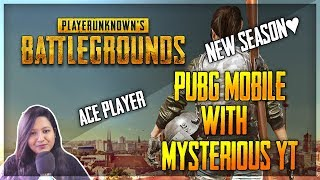 PUBG MOBILE  - CUSTOM ROOM -  NEW SEASON HYPE ♥ - INDIAN GIRL - #PaytmDonation ON SCREEN