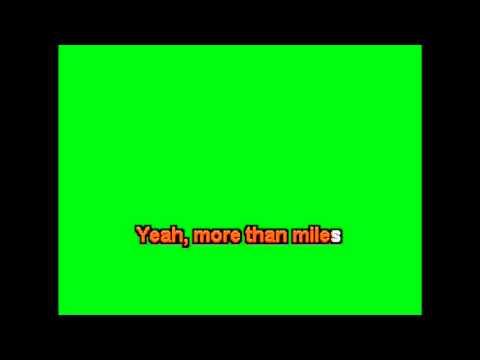 Karaoke - More Than Miles - Brantley Gilbert