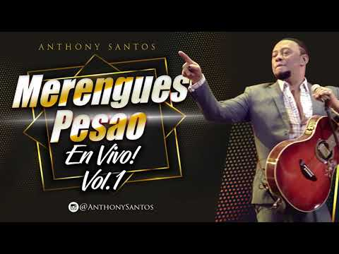 La Muchachita – Anthony Santos – Merengues Pesao En Vivo! Vol  1