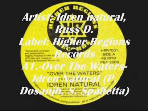 Over The Waters-Dub-Idren Natural (Higher Regions)