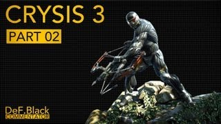 Crysis 3 SP - Part 2: Predator Bow! - Dutch Commentary