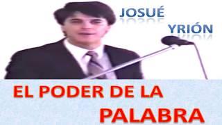 JOSUÉ YRION - EL PODER DE LA PALABRA DE DIOS - Completo - Predicaciones Cristianas