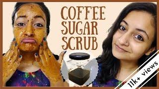 SMOOTH & GLOWING skin in minutes    COFFEE SUGAR SCRUB    DIY
