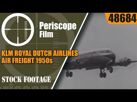 KLM ROYAL DUTCH AIRLINES  AIR FREIGHT 1950s LOOK AT AIR TRAN