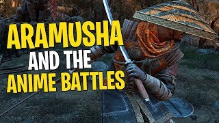 Aramusha & the Anime Battles - For Honor