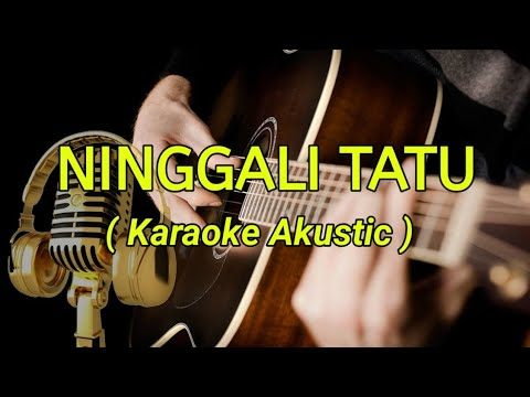 ninggali-tatu---dory-harsa-(karaoke-akustic)