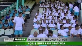 HAKEMLER  SEZONU AÇIYOR