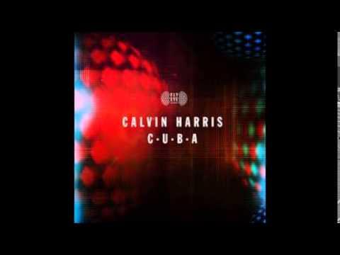 Calvin Harris - C.U.B.A (Radio Edit)