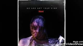 Resea slipknot we are not your kind