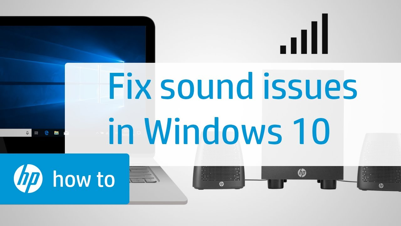 How To Fix Sound Issues in Windows 10 | HP Computers | HP
