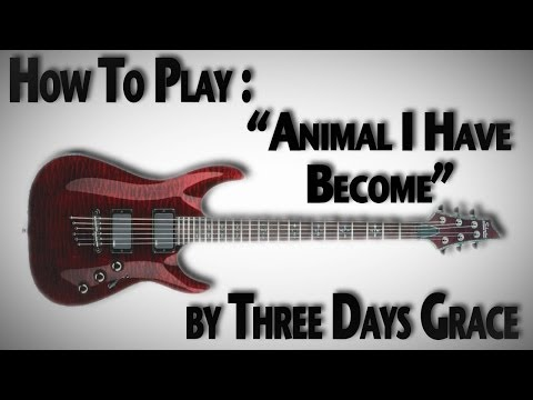 "How to Play ""Animal I Have Become"" by Three Days Grace"