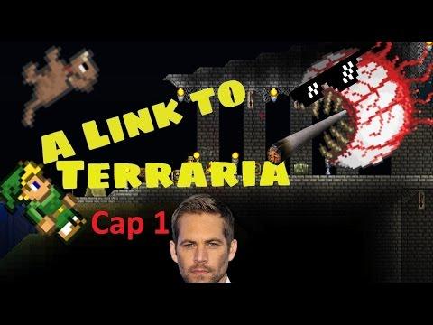 A Link to Terraria - Loquendo Cap 1