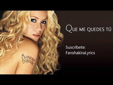 10 Shakira - Que Me Quedes Tú [Lyrics] mp3