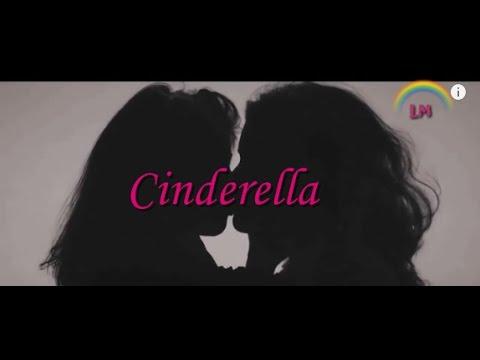Cinderella - Camila Cabello || CAMREN