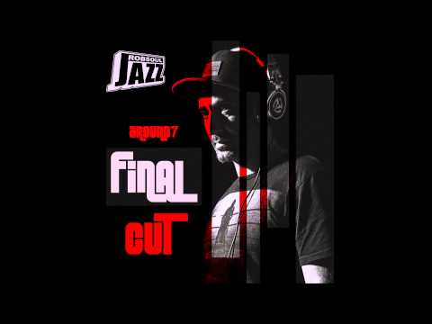 Around7 - Final Cut (Red Part) - Aretha's Feeling (RobsoulJazz)