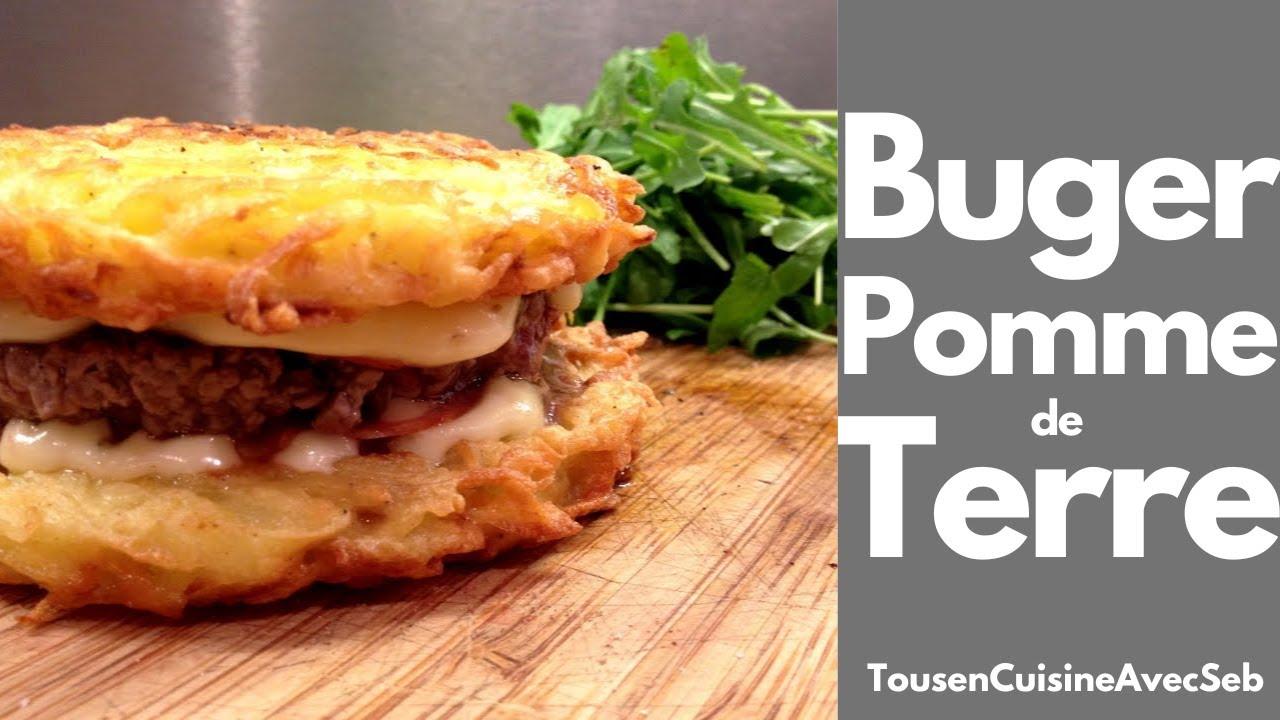 Burger Pomme De Terre Tousencuisineavecseb Youtube