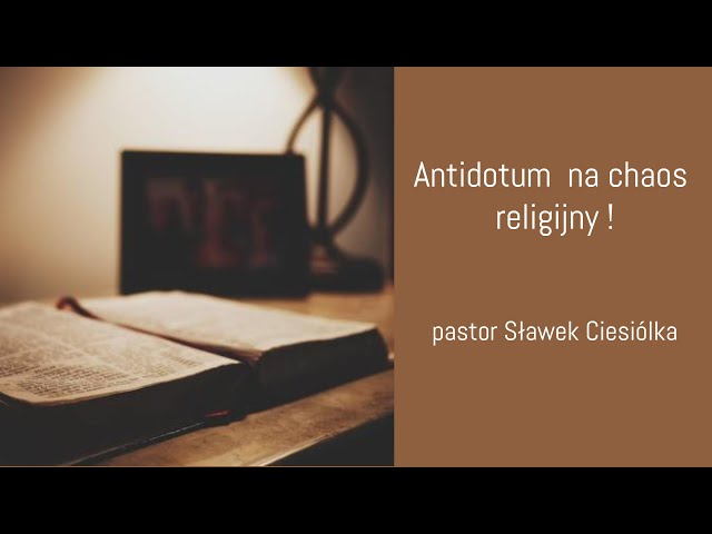 Antidotum na chaos religijny !