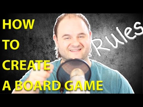 How to Create a Board Game - Basic Rules and Game Mechanics
